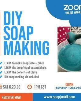 DIY Soap Making: Zoom EDITION